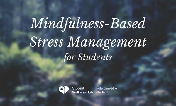 Mindfulness Based Stress Management
