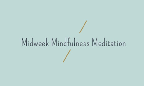 Midweek Mindfulness Meditation (with MP)