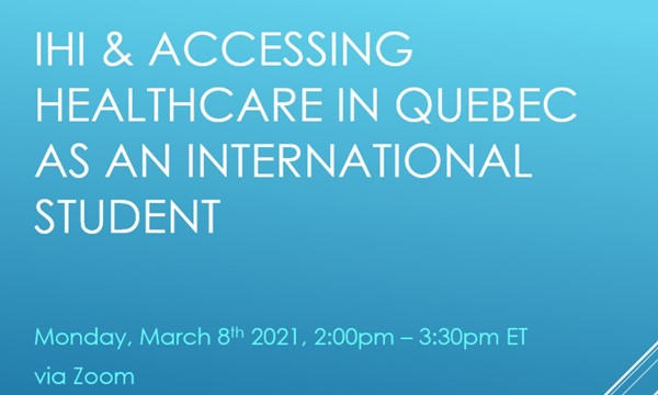 IHI & Accessing Healthcare in Quebec as an International Student