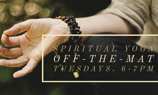 Spiritual Yoga Off-The-Mat