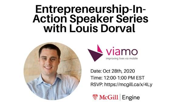 Entrepreneurship-in-Action Speaker Series with Louis Dorval, Co-Founder of Viamo