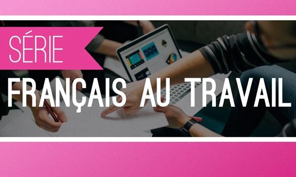 Rédiger un CV gagnant en français (Atelier 2)