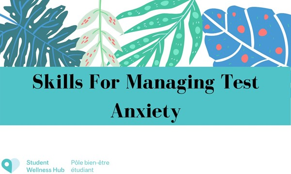 Skills for Managing Test Anxiety