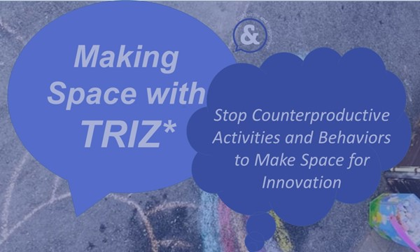 Stop Counterproductive Activities and Behaviors to Make Space for Innovation