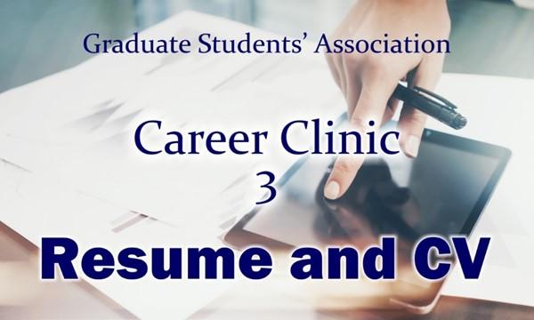 Career Clinic: Resume and CV Development