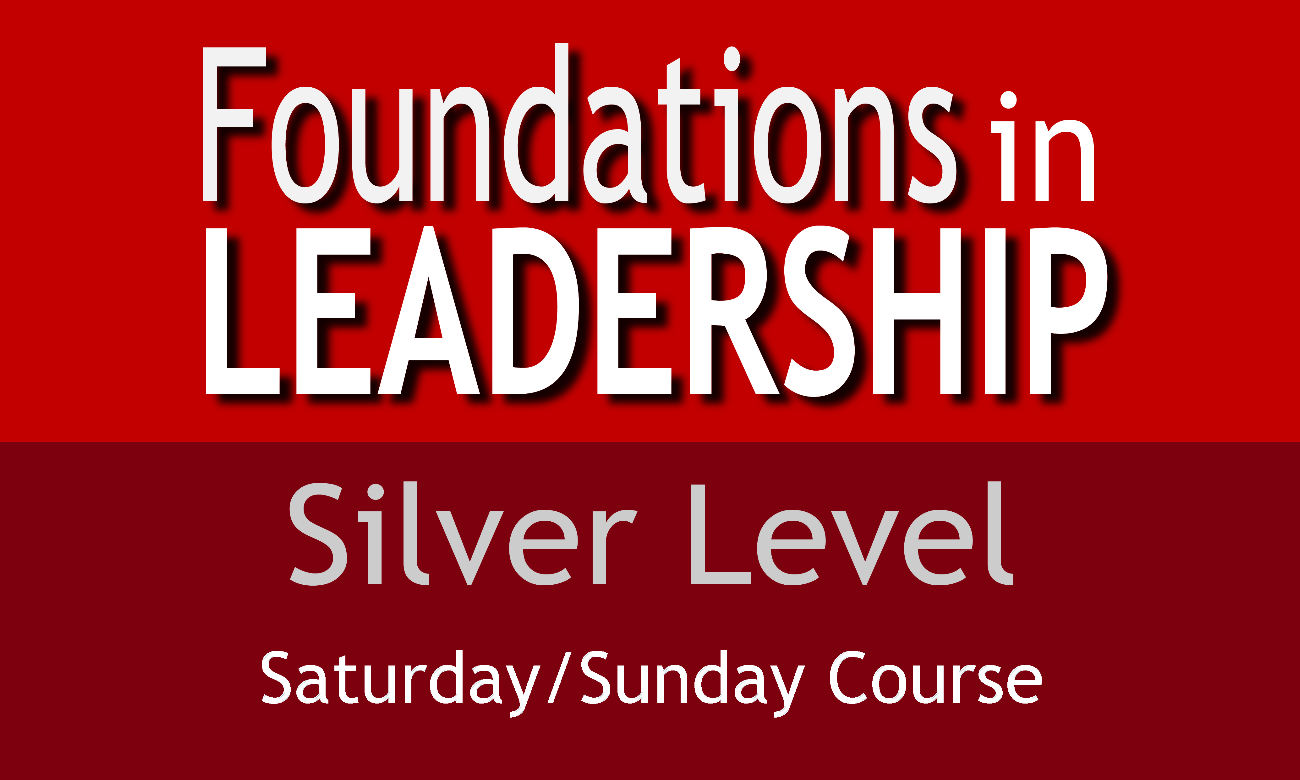 Silver Level Foundations in Leadership (Saturday/Sunday Course)