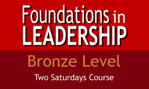 Bronze Level Foundations in Leadership (Two Saturdays Course)