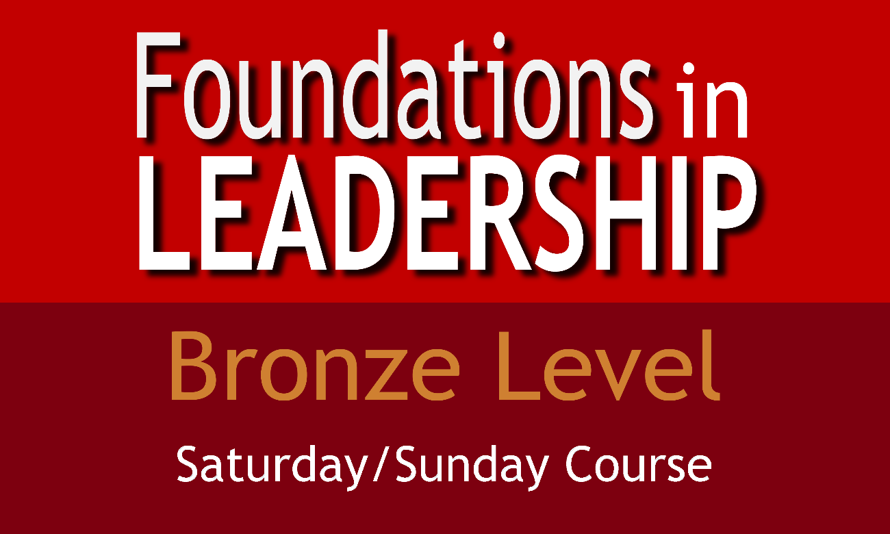 Bronze Level Foundations in Leadership (Saturday/Sunday Course)