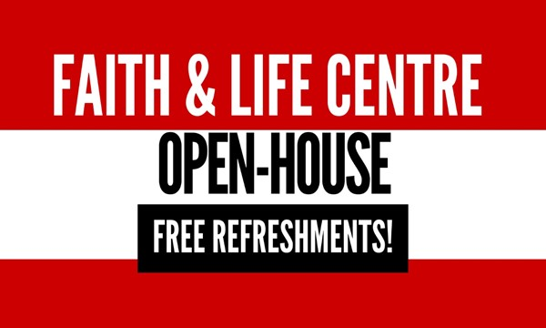 Faith and Life Open House